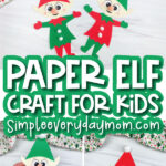 paper elf craft image collage with the words paper elf craft for kids in the middle
