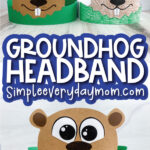groundhog headband craft image collage with the words groundhog headband in the middle