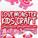 love monster valentine craft image collage with the words love monster kids' craft in the middle