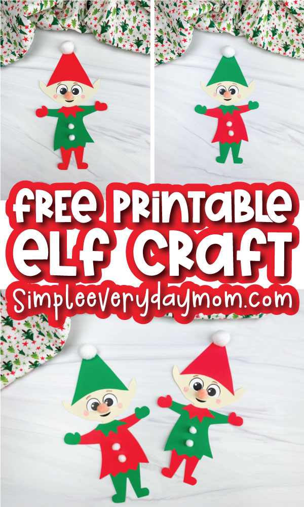 paper elf craft image collage with the words free printable elf craft in the middle