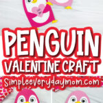 penguin valentine craft image collage with the words penguin valentine craft in the middle