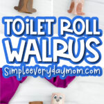 toilet paper roll walrus craft image collage with the words toilet roll walrus in the middle