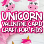 unicorn card craft image collage with the words unicorn valentine card craft for kids in the middle
