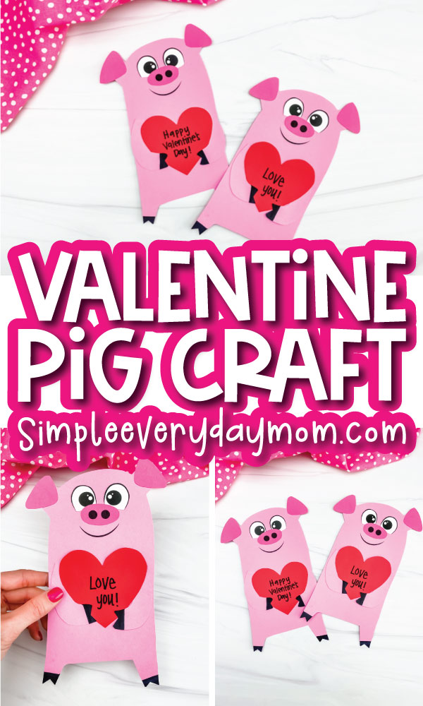 pig valentine craft image collage with the words valentine pig craft in the middle