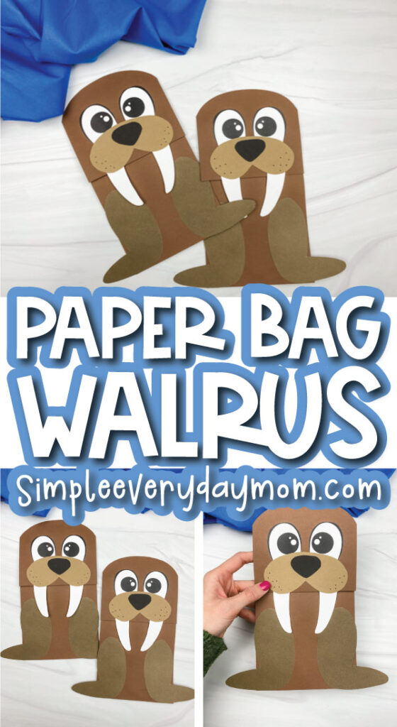 walrus paper bag craft image collage with the words paper bag walrus in the middle