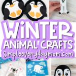 winter animal craft image collage with the words winter animal crafts in the middle