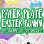 paper plate Easter bunny craft image collage with the words paper plate Easter bunny in the middle