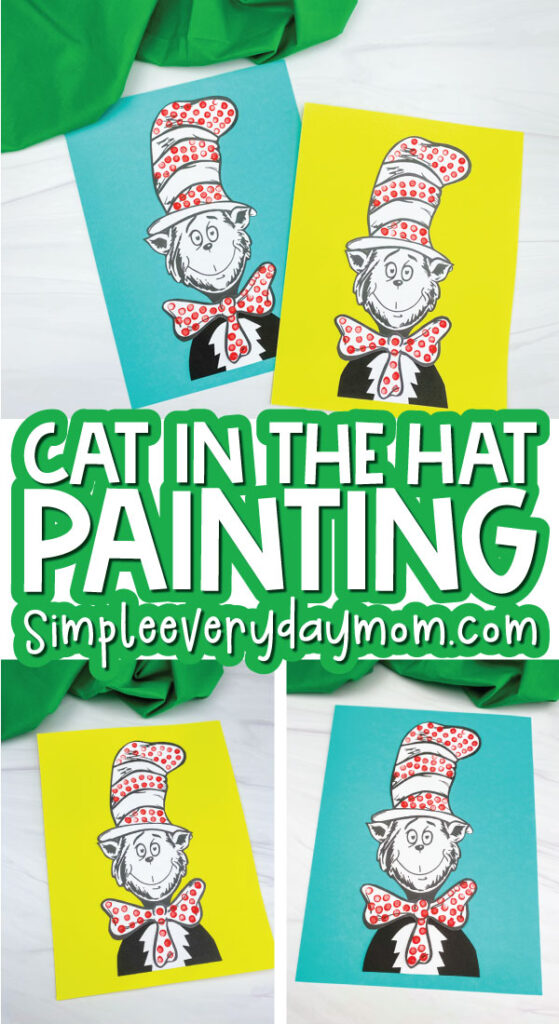 cat in the hat craft image collage with the words cat in the hat painting in the middle