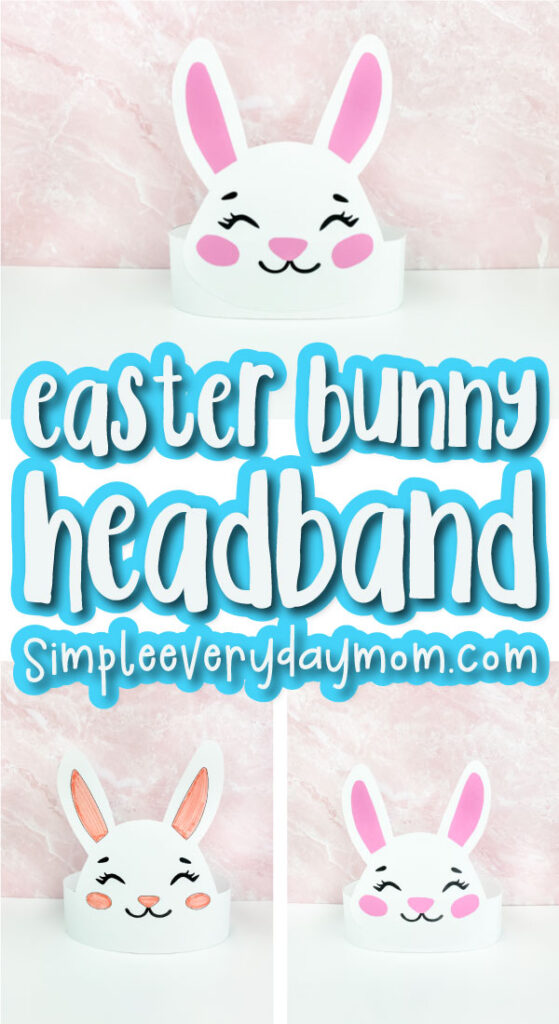 Easter headband craft for kids image collage with the words easter bunny headband in the middle