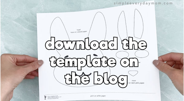 hands holding Easter bunny headband template