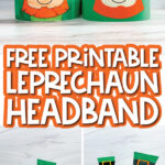 leprechaun headband craft image collage with the words free printable leprechaun headband in the middle