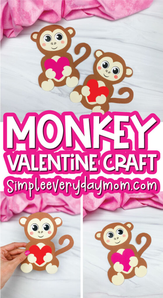 monkey Valentine craft image collage with the words monkey valentine craft in the middle