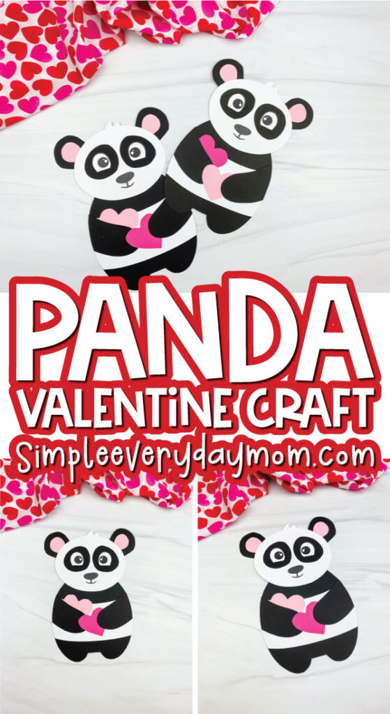 panda valentine craft image collage with the words panda valentine craft in the middle