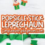 popsicle stick leprechaun craft image collage with the words popsicle stick leprechaun in the middle