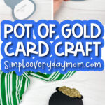pot of gold card craft image collage with the words pot of gold card craft in the middle