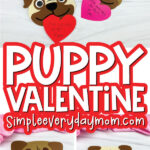 puppy valentine craft image collage with the words puppy valentine in the middle