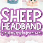 sheep headband craft image collage with the words sheep headband in the middle