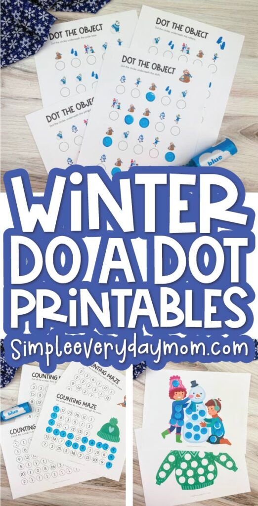 winter do a dot printable image collage with the words winter do a dot printables in the middle