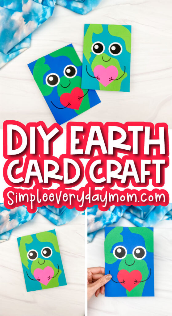 Earth card craft image collage with the words DIY Earth card craft in the middle