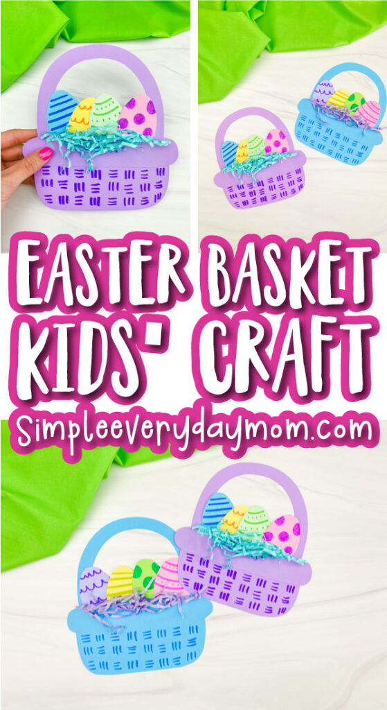 Easter basket craft image collage with the words Easter basket kids' craft in the middle