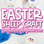 Easter sheep craft image collage with the words Easter sheep craft in the middle