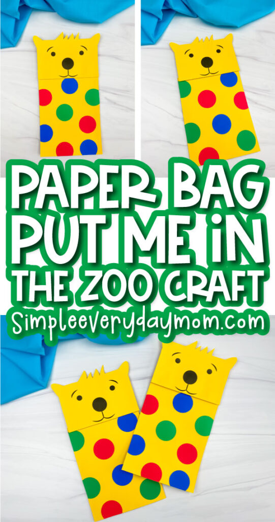 Put Me In The Zoo paper bag craft image collage with the words paper bag put me in the zoo craft in the middle