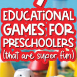 educational games for preschoolers image with the words 9 educational games for preschoolers (that are super fun)