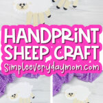 handprint sheep craft image collage wit the words handprint sheep craft in the middle