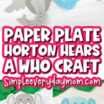 horton craft image collage with the words paper plate horton hears a who craft in the middle