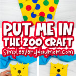 Put Me In The Zoo paper bag craft image collage with the words put me in the zoo craft in the middle