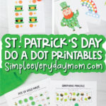 st patricks day do a dot printables image collage with the words st patricks day do a dot printables in the middle