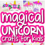 unicorn craft image collage with the words magical unicorn crafts for kids in the middle