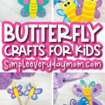 butterfly crafts for kids image collage with the words butterfly crafts for kids in the middle