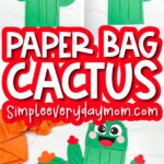 paper bag cactus craft image collage with the words paper bag cactus in the middle