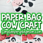 paper bag cow craft image collage with the words paper bag cow craft in the middle