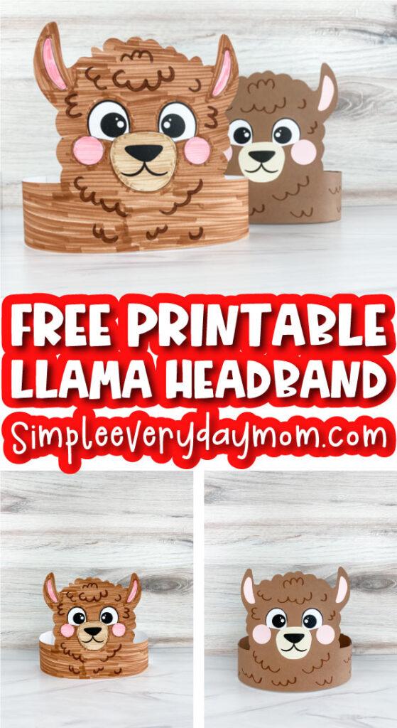 llama headband craft image collage with the words free printable llama headband craft in the middle