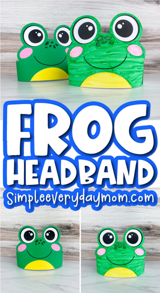 frog headband craft image collage with the words frog headband in the middle