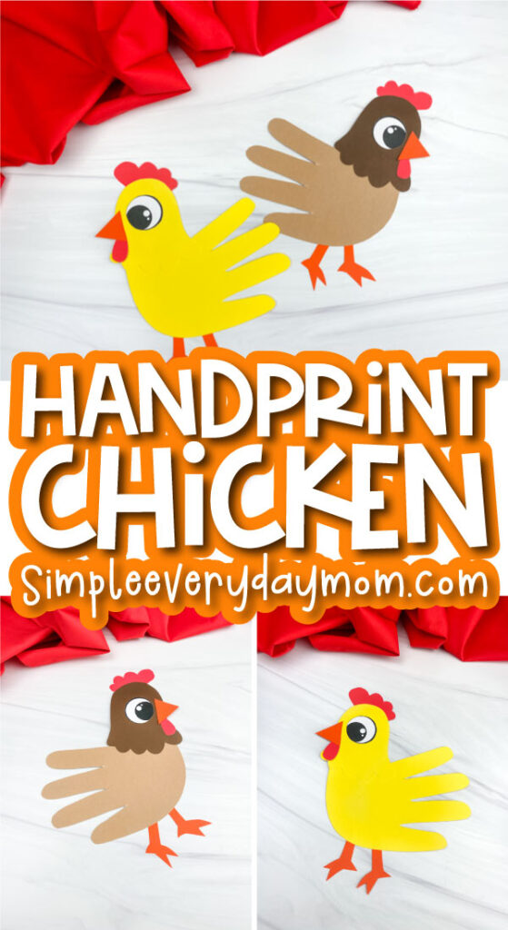 handprint chicken craft image collage with the words handprint chicken in the middle