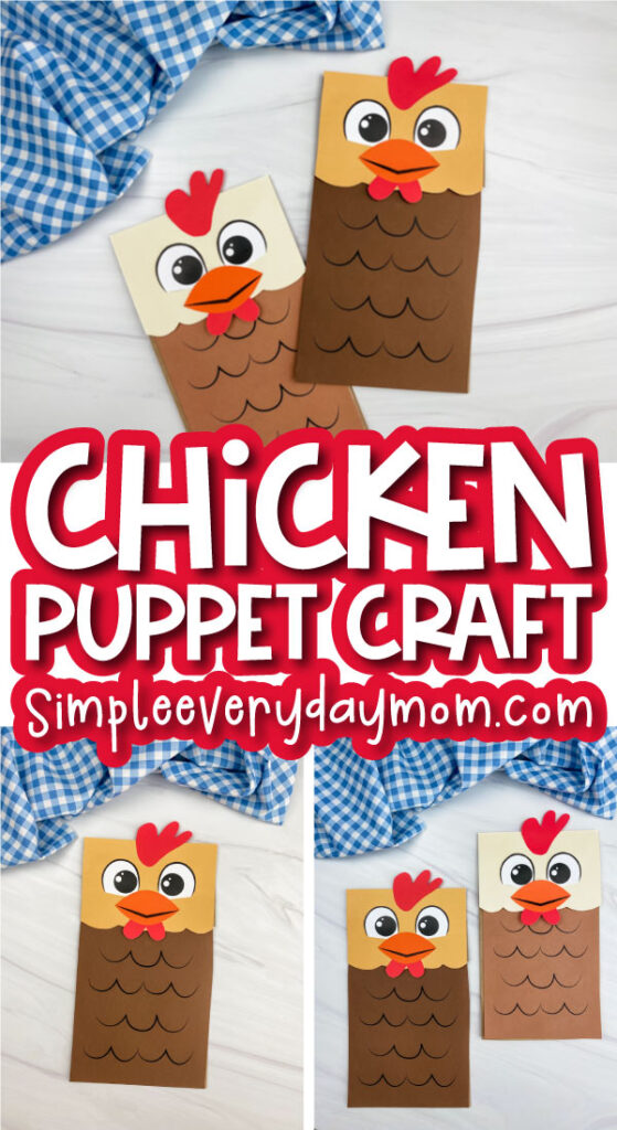 paper bag chicken craft image collage with the words chicken puppet craft in the middle