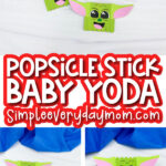 popsicle stick baby yoda craft image collage with the words popsicle stick baby yoda in the middle