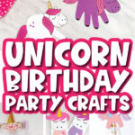 unicorn crafts for birthday party image collage with the words unicorn birthday party crafts in the middle