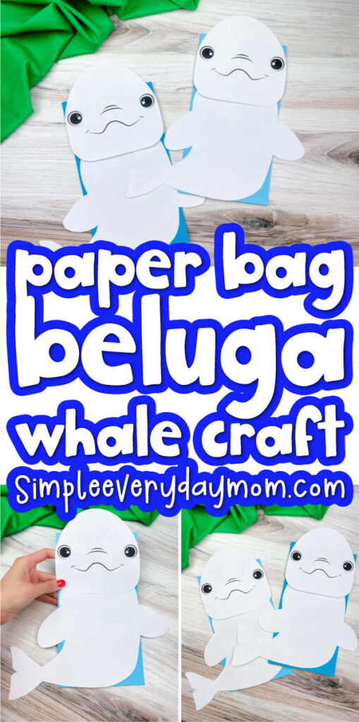 paper bag beluga whale craft image collage with the words paper bag beluga whale craft in the middle