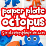 paper plate octopus craft image collage with the words paper plate octopus in the middle