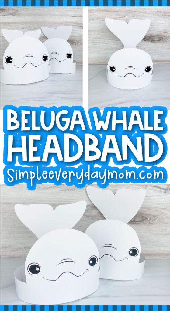 beluga whale headband craft image collage with the words beluga whale headband in the middle