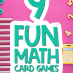 pink background with the words 9 fun math card games with kids
