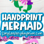 handprint mermaid craft image collage with the words handprint mermaid in the middle