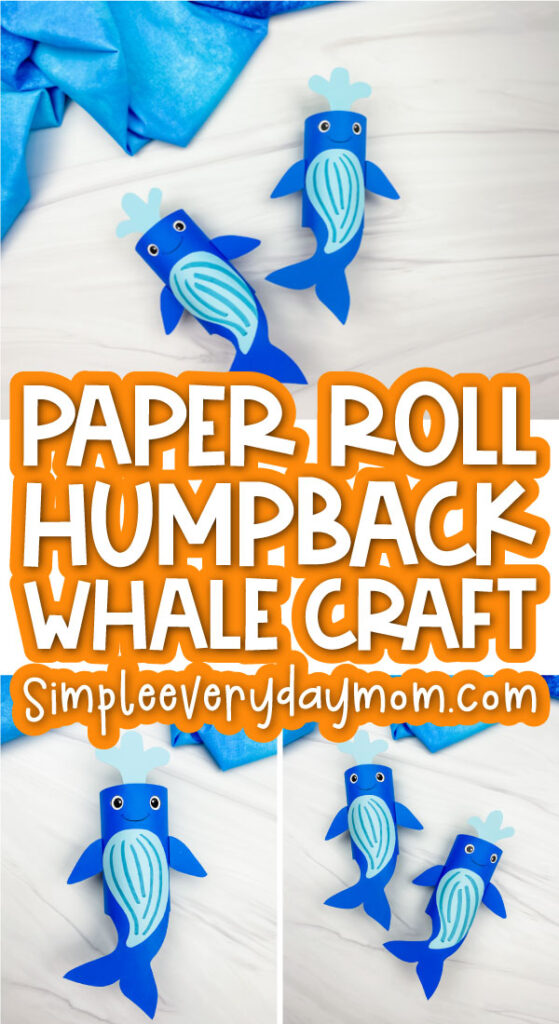 toilet paper roll humpback whale craft image collage with the words paper roll humpback whale craft in the middle