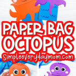 paper bag octopus craft image collage with the words paper bag octopus in the middle