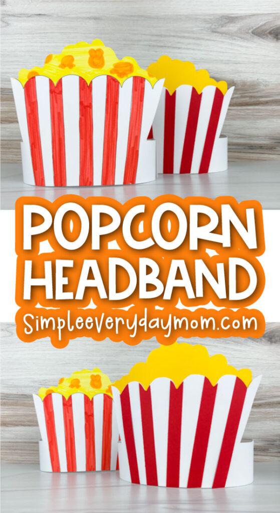 popcorn headband craft image collage with the words popcorn headband craft in the middle