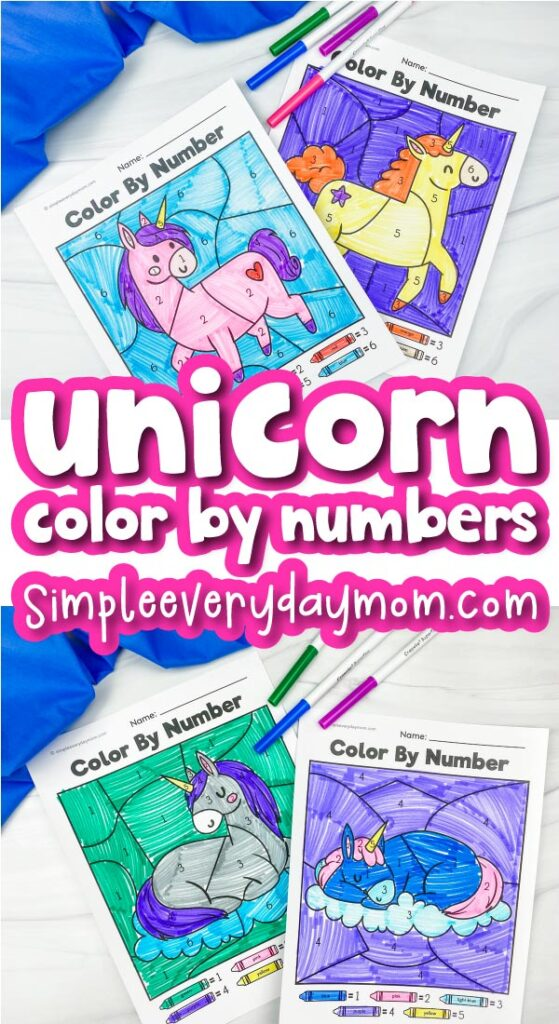 unicorn color by number printables image collage with the words unicorn color by numbers in the middle